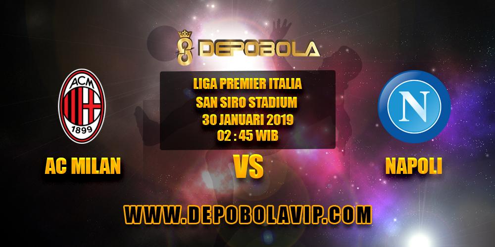 Prediksi Bola Milan vs Napoli 30 Januari 2019