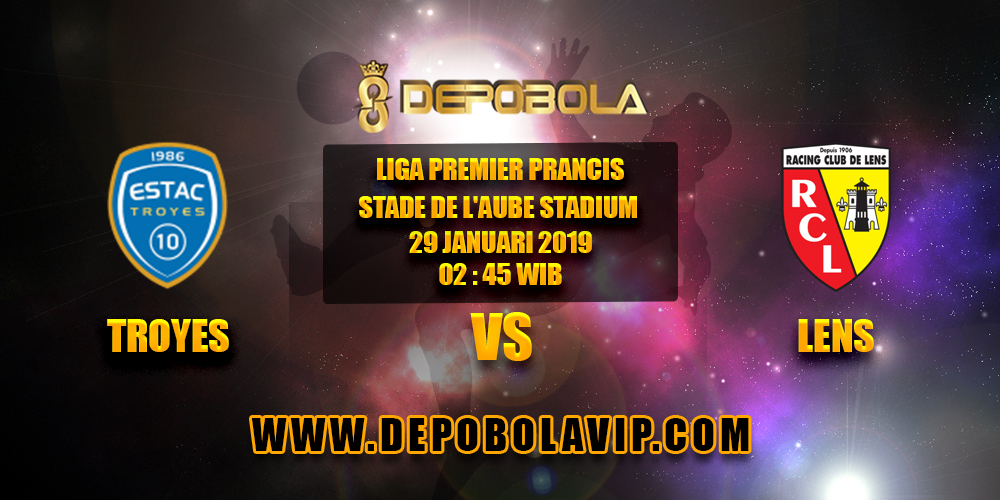 Prediksi Bola Troyes vs Lens 29 Januari 2019