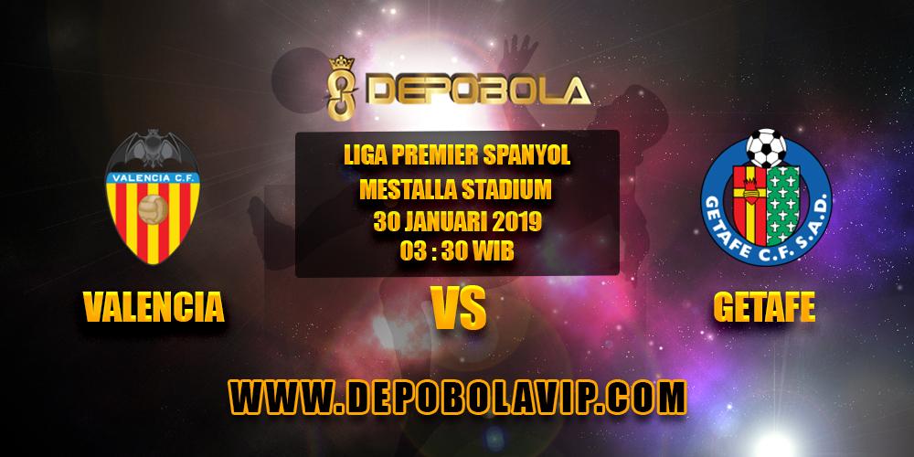 Prediksi Bola Valencia vs Getafe 30 Januari 2019