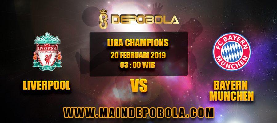 Prediksi Bola Liverpool vs Bayern Munchen 20 Februari 2019