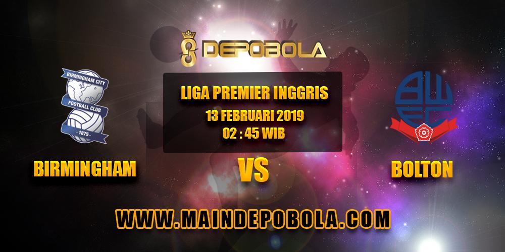 Prediksi Bola Birmingham vs Bolton 13 Februari 2019