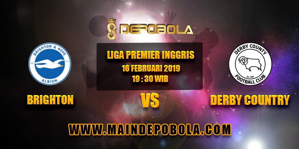 Prediksi Bola Brighton vs Derby Country 16 Februari 2019