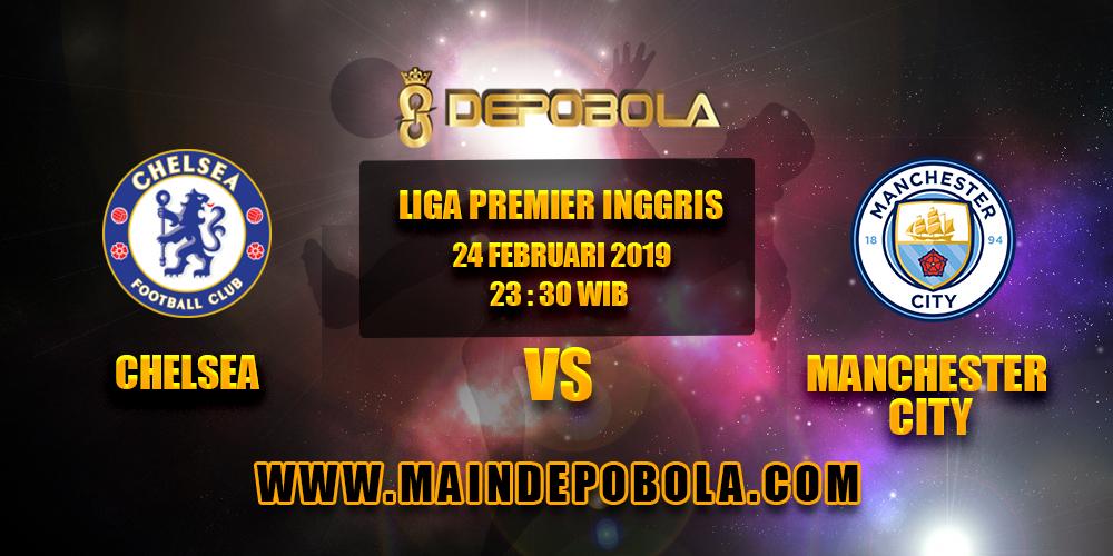 Prediksi Bola Chelsea vs Manchester City 24 Februari 2019