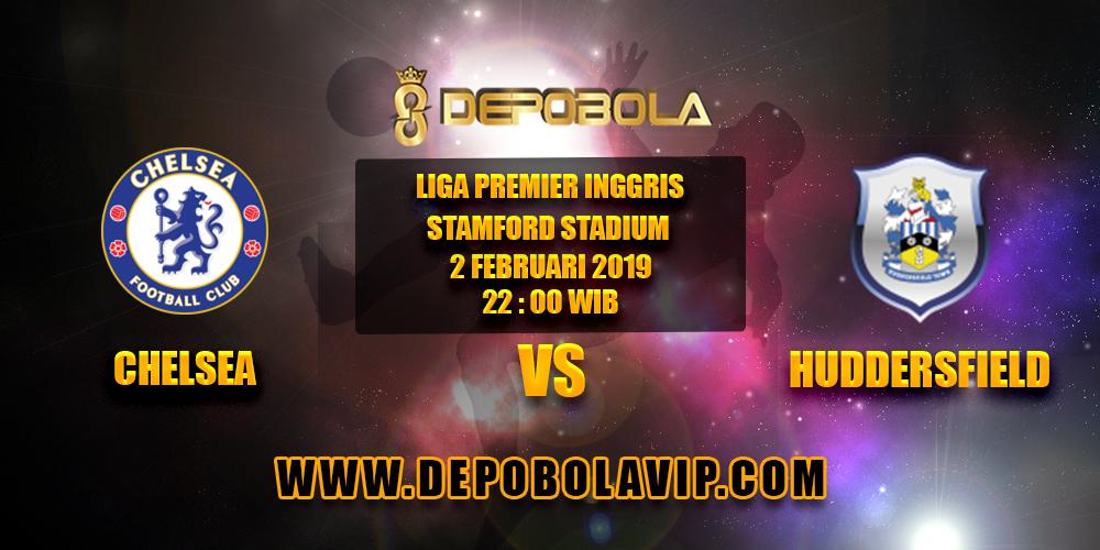 Prediksi Bola Chelsea vs Huddersfield 2 Februari 2019
