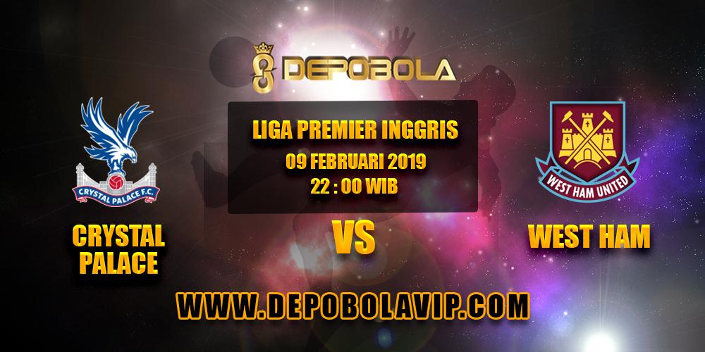 Prediksi Bola Crystal Palace vs West Ham 09 Februari 2019
