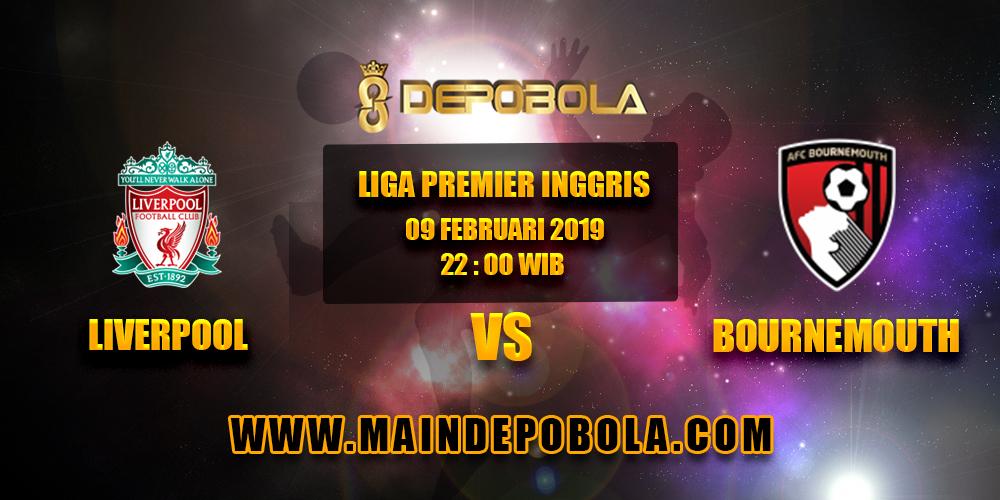 Prediksi Bola Liverpool vs Bournemouth 09 Februari 2019
