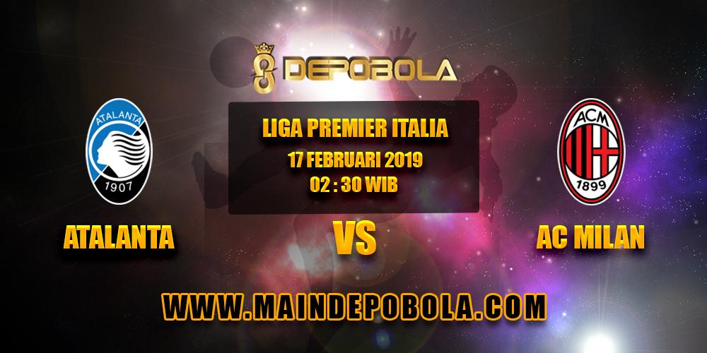 Prediksi Bola Atalanta vs Milan 17 Februari 2019