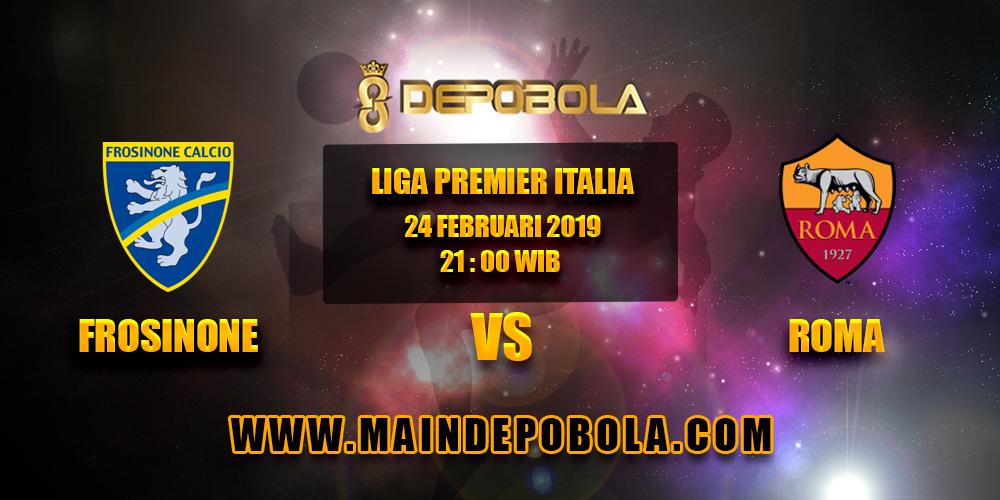 Prediksi Bola Frosinone vs Roma 24 Februari 2019