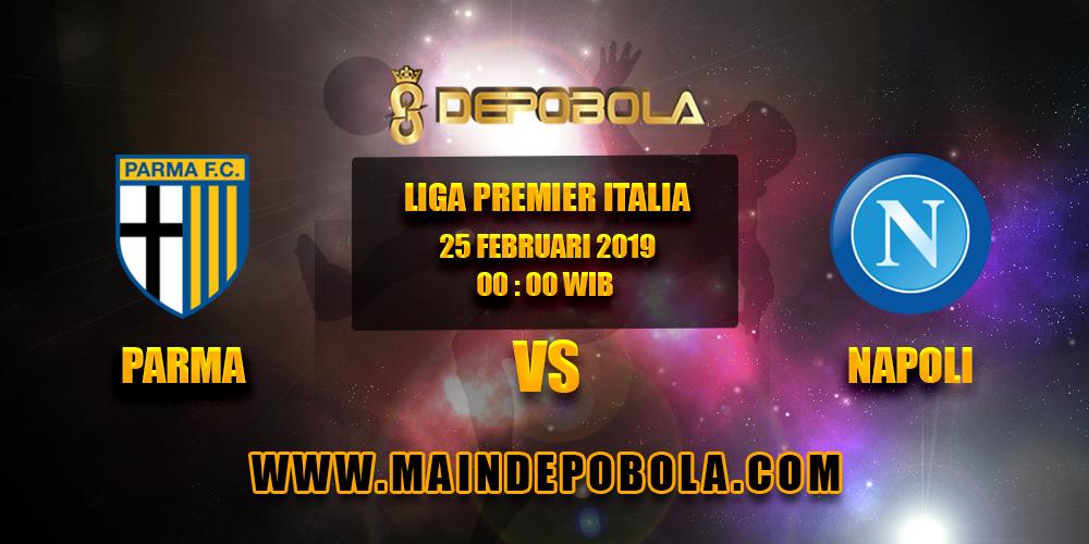 Prediksi Bola Parma vs Napoli 25 Februari 2019