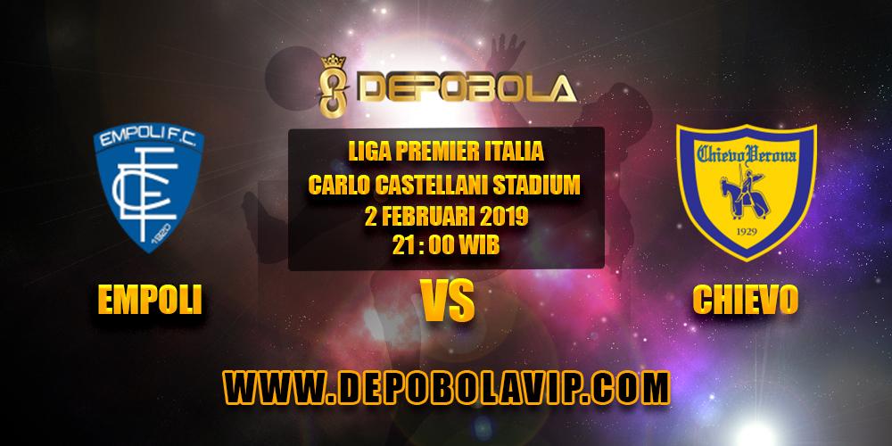 Prediksi Bola Empoli vs Chievo 2 Februari 2019