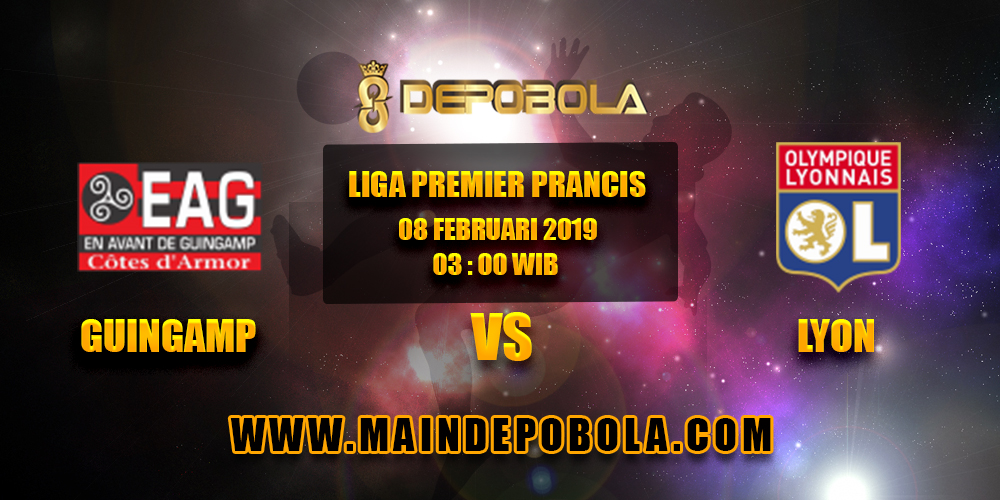 Prediksi Bola Guingamp vs Lyon 08 Februari 2019