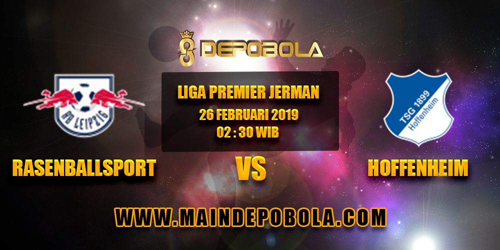 Prediksi Bola Rasenballsport vs Hoffenheim 26 Februari 2019