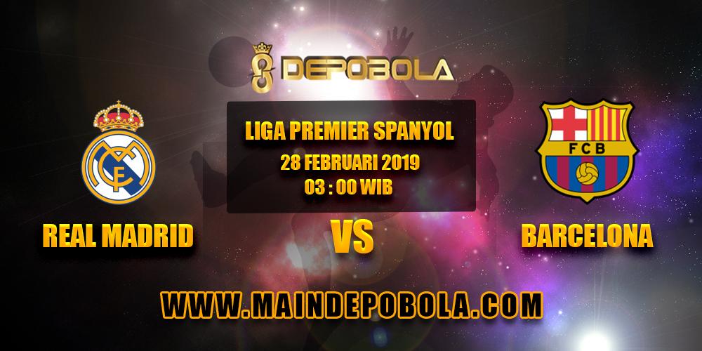 Prediksi Bola Real Madrid vs Barcelona 28 Februari 2019