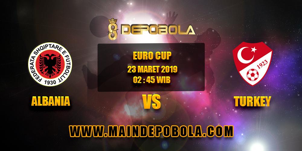 Prediksi Bola Albania vs Turkey 23 Maret 2019