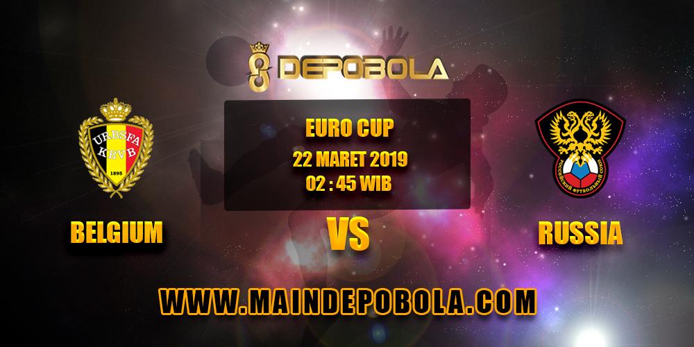Prediksi Bola Belgium vs Russia 22 Maret 2019