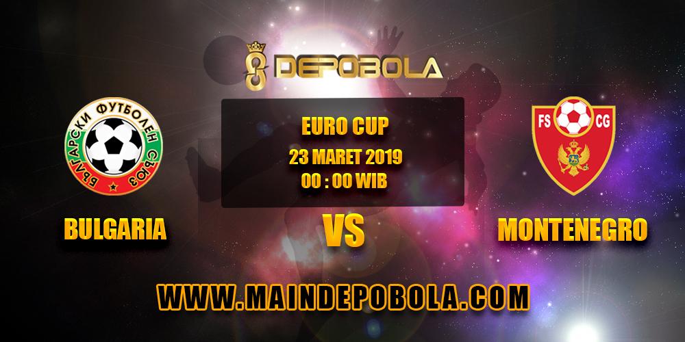 Prediksi Bola Bulgaria vs Montenegro 23 Maret 2019