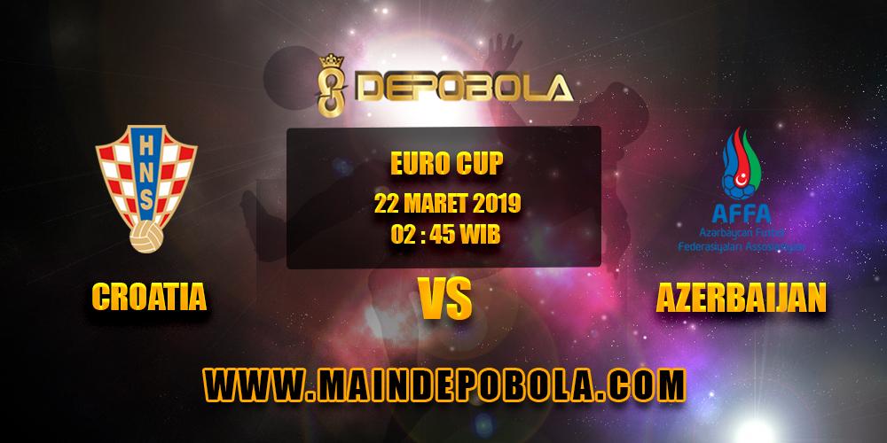 Prediksi Bola Croatia vs Azerbaijan 22 Maret 2019