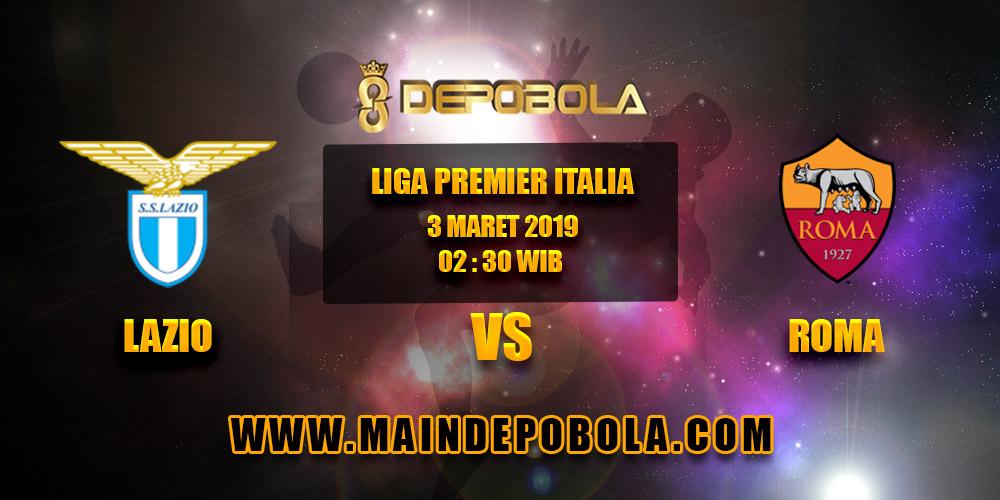 Prediksi Bola Lazio vs Roma 3 Maret 2019