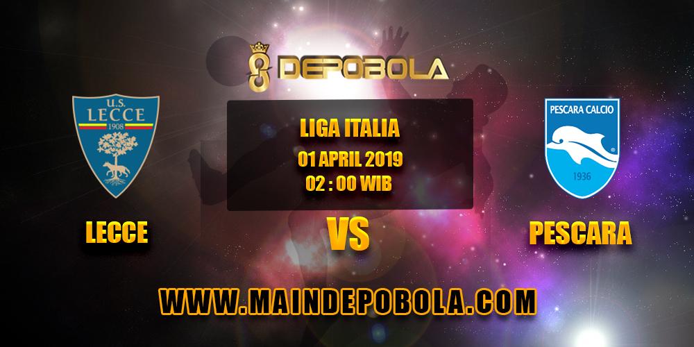 Prediksi Bola Lecce vs Pescara 1 April 2019