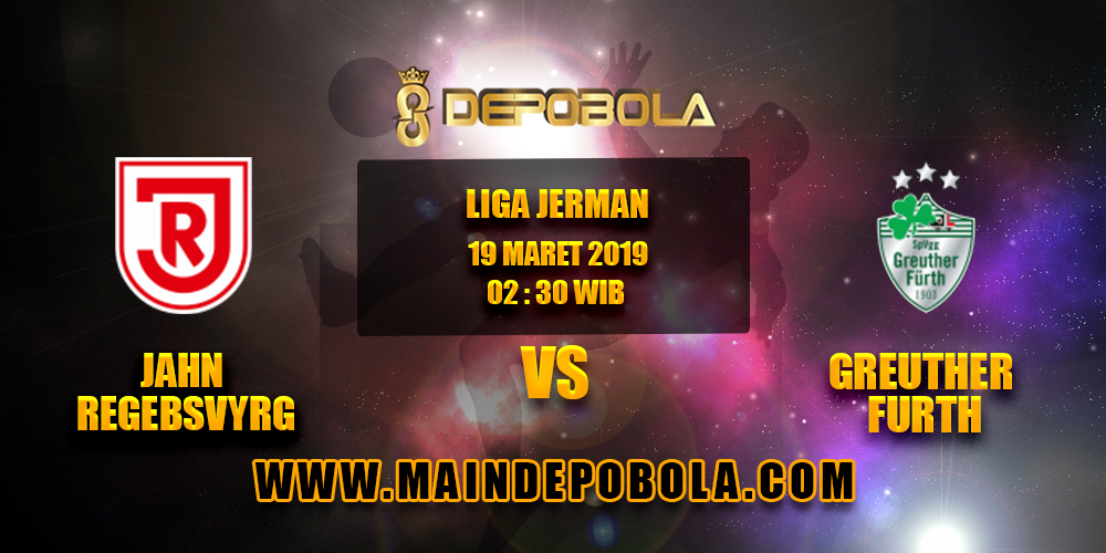 Prediksi Bola Jahn Regebsvyrg vs Greuther Furth 19 Maret 2019