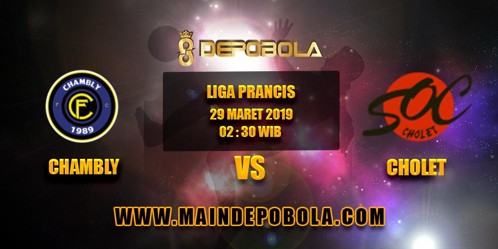 Prediksi Bola Chambly vs Cholet 29 Maret 2019
