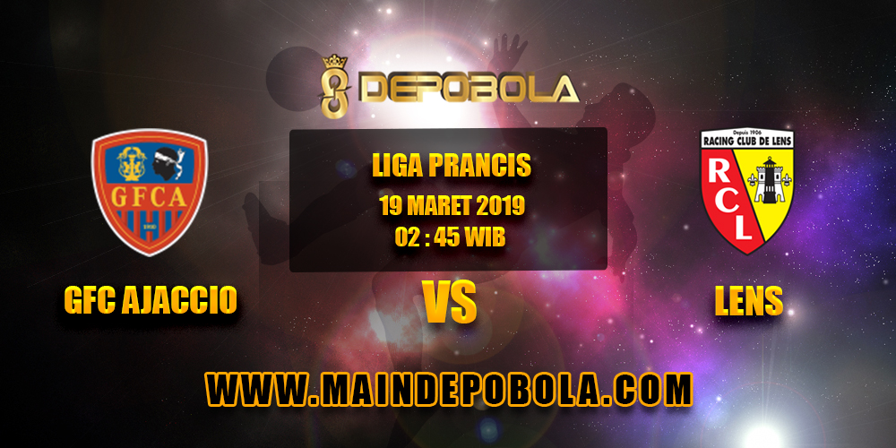 Prediksi Bola GFC Ajaccio vs Lens 19 Maret 2019