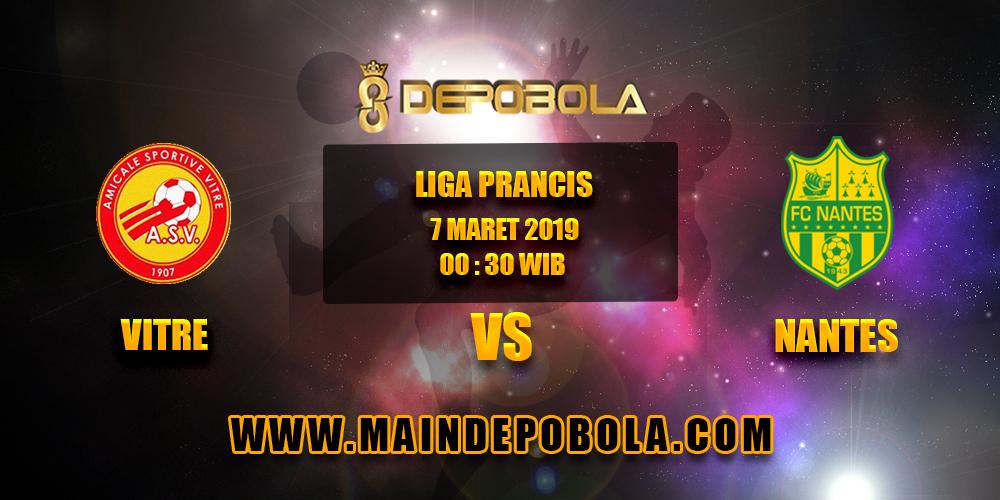 Prediksi Bola Vitre vs Nantes 7 Maret 2019