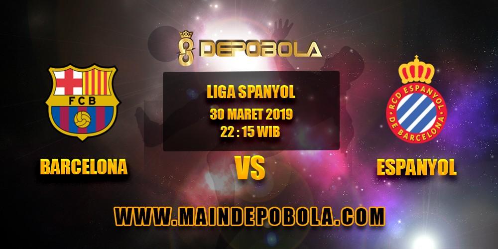 Prediksi Bola Barcelona vs Espanyol 30 Maret 2019