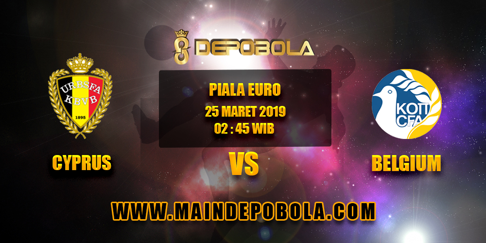 Prediksi Bola Cyprus vs Belgium 25 Maret 2019