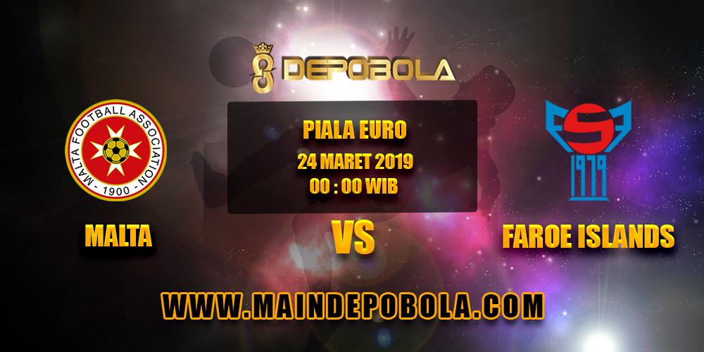 Prediksi Bola Malta vs Faroe Islands 24 Maret 2019