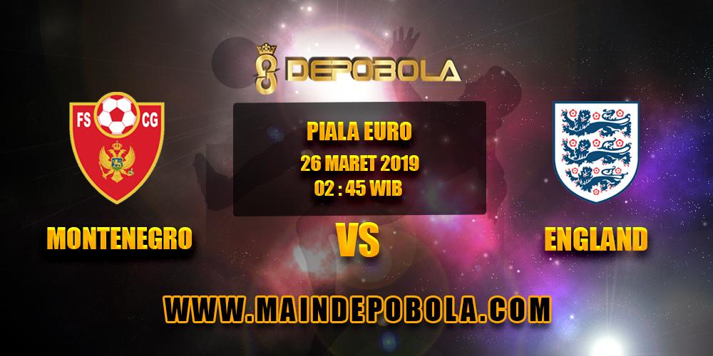 Prediksi Bola Montenegro vs England 26 Maret 2019