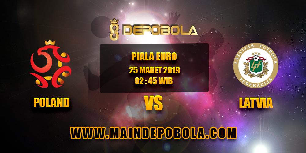 Prediksi Bola Poland vs Latvia 25 Maret 2019