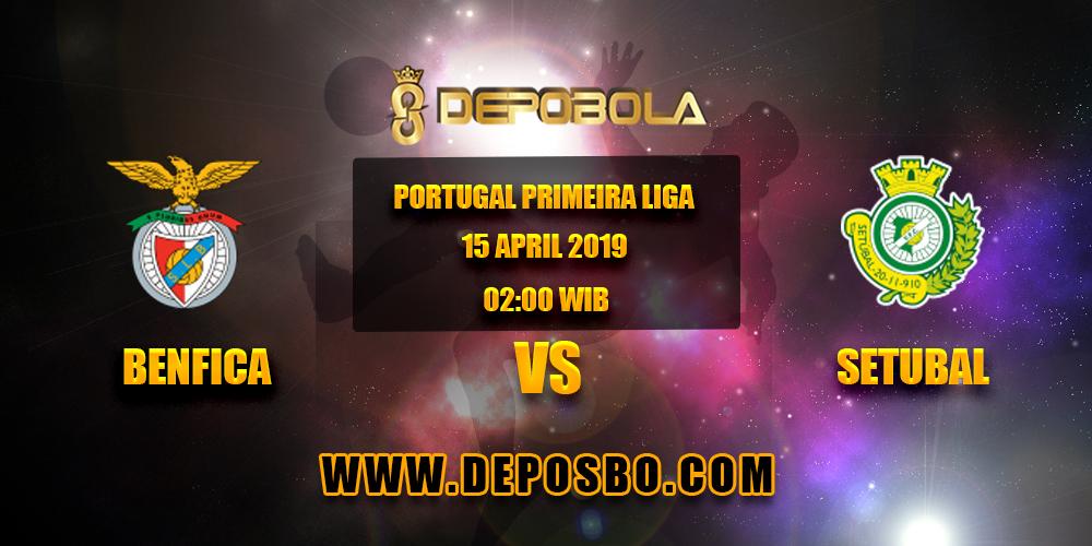 Prediksi Bola Benfica vs Vitoria Setubal 15 April 2019