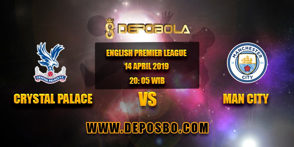 Prediksi Bola Crystal Palace vs Manchester City 14 April 2019