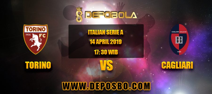 Prediksi Bola Torino vs Cagliari 14 April 2019