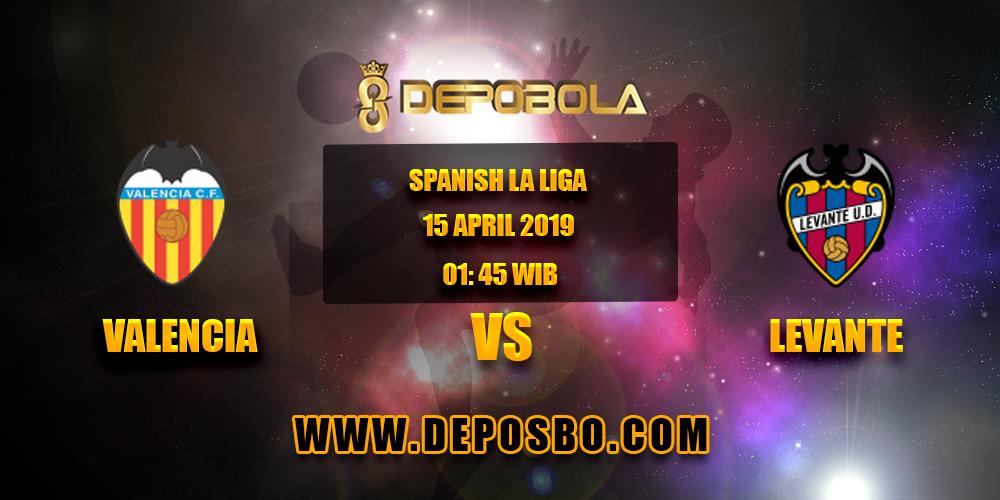 Prediksi Bola Valencia vs Levante 15 April 2019