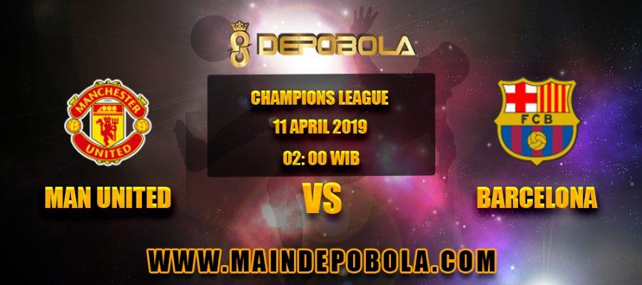 Prediksi Bola Manchester United vs Barcelona 11 April 2019