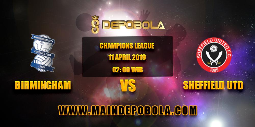 Prediksi Bola Birmingham vs Sheffield Utd 11 April 2019