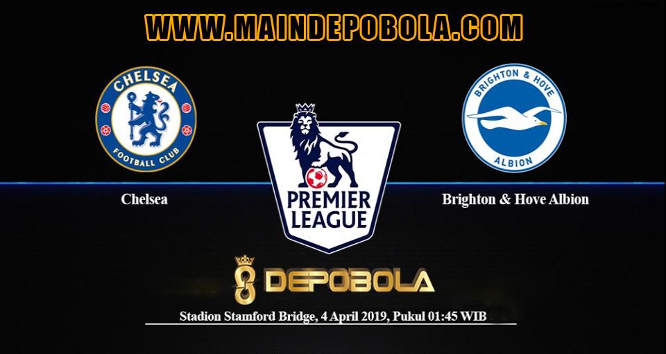 Prediksi Bola Chelsea vs Brighton & Hove Albion 4 April 2019