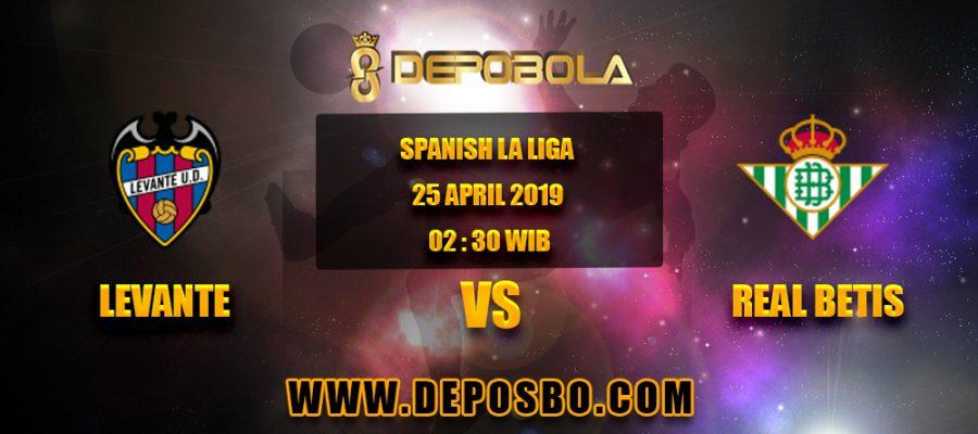 Prediksi Bola Levante vs Real Betis 25 April 2019