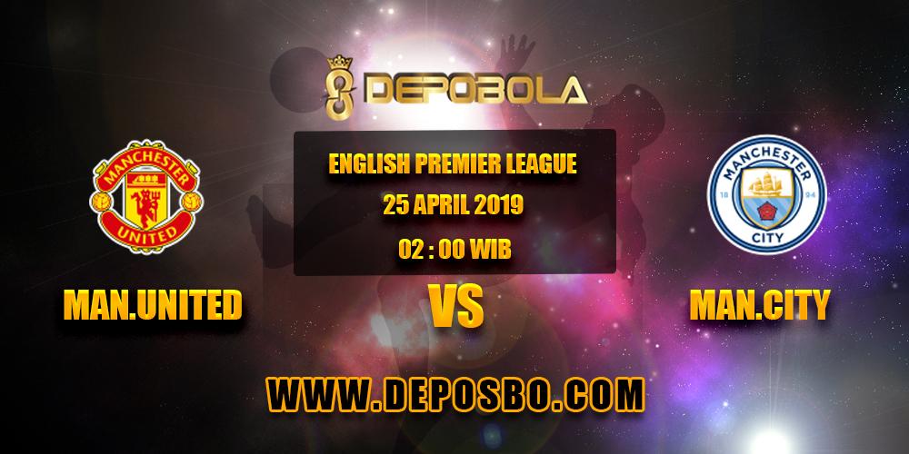 Prediksi Bola Manchester United vs Manchester City 25 April 2019