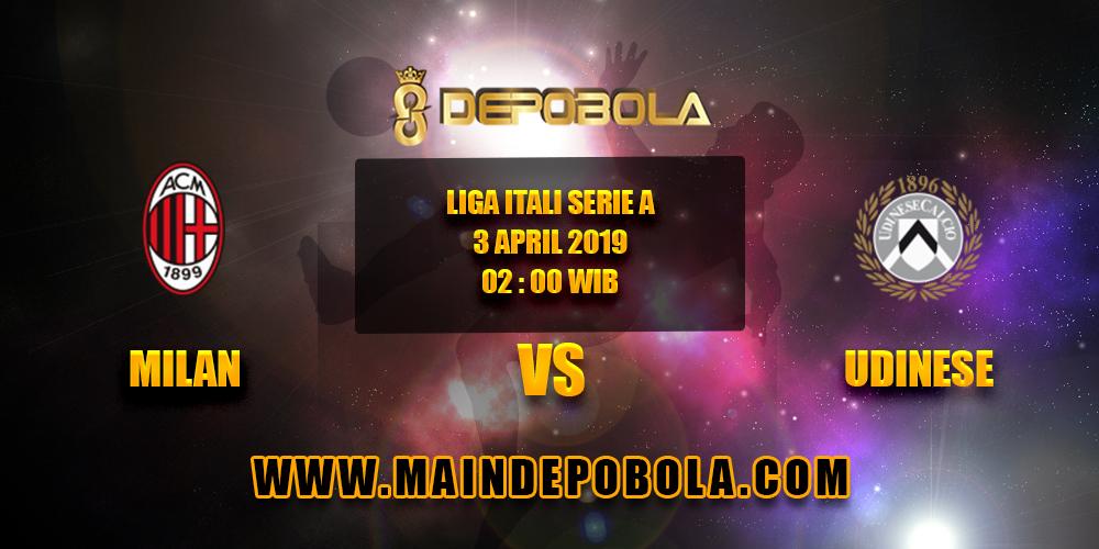 Prediksi Bola Milan vs Udinese 3 April 2019