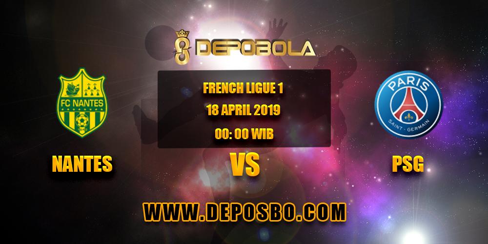 Prediksi Bola Nantes vs PSG 18 April 2019
