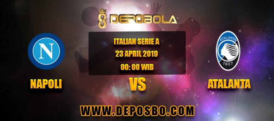 Prediksi Bola Napoli vs Atalanta 23 April 2019