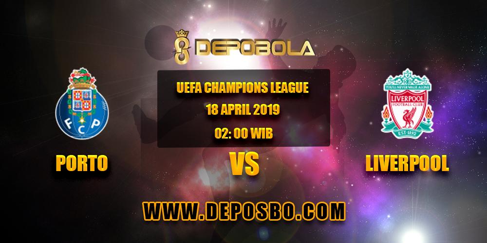 Prediksi Bola Porto vs Liverpool 18 April 2019