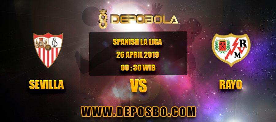 Prediksi Bola Sevilla vs Rayo 26 April 2019