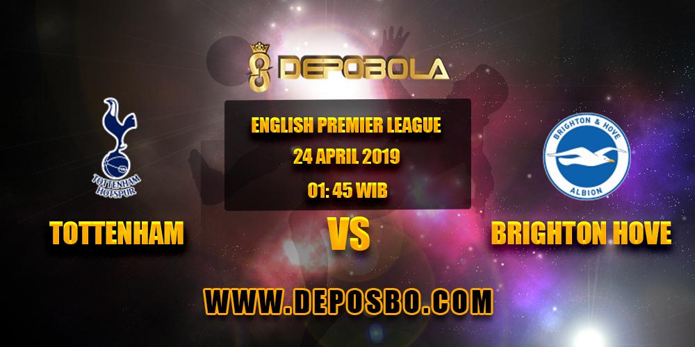 Prediksi Bola Tottenham vs Brighton 24 April 2019